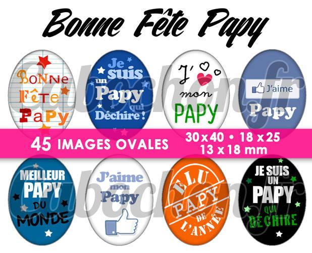 Bonne Fête Papy ☆ 45 Images Digitales Numériques OVALES 30x40 18x25 et 13x18 mm Page cabochons