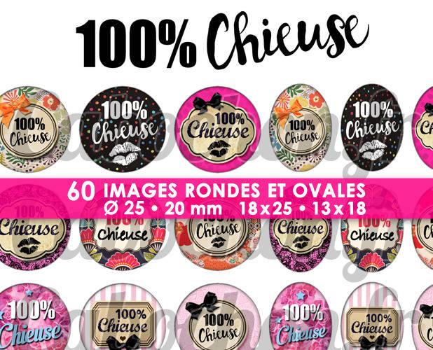 100% Chieuse ☆ 60 Images Digitales / Numériques RONDES 25 et 20 mm et OVALES 18x25 et 13x18 mm Page d'images cabochons