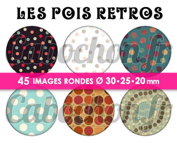 Les Pois Retros ☆ 45 Images Digitales Numériques RONDES 30 25 et 20 mm Page de collage digital pour cabochons