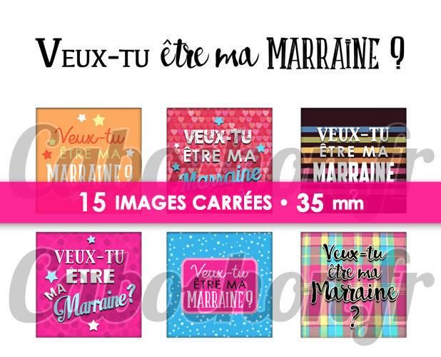 Veux-tu être ma Marraine ? ll ☆ 15 Images Digitales Numériques CARREES 35 mm Page digitale de cabochons à imprimer