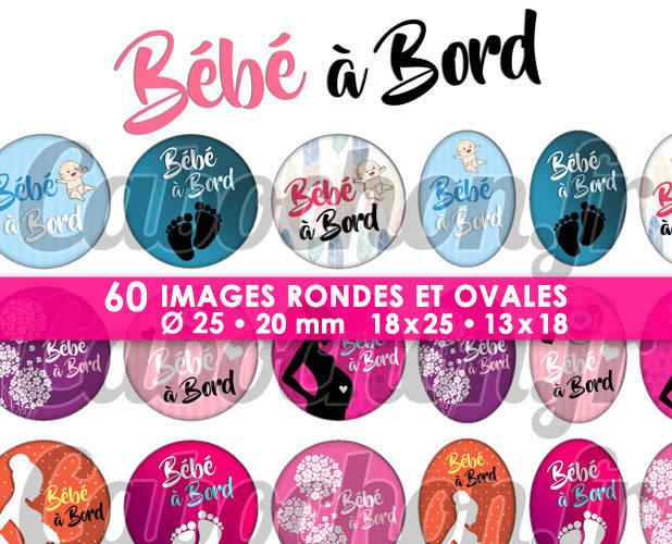 Bébé à bord ☆ 60 Images Digitales / Numériques RONDES 25 et 20 mm et OVALES 18x25 et 13x18 mm Page d'images pour