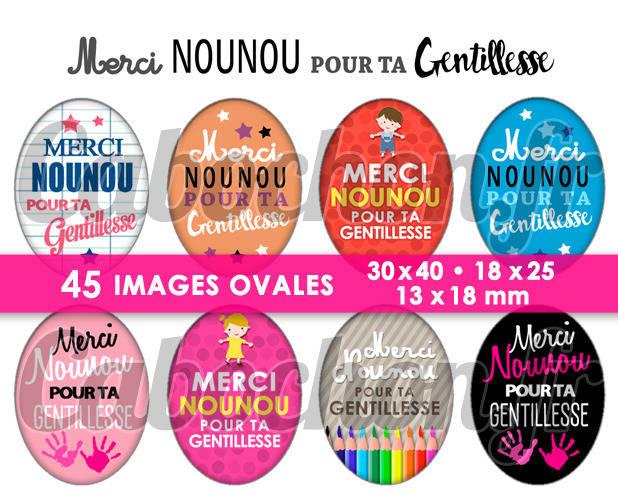 Merci Nounou pour ta Gentillesse ☆ 45 Images Digitales Numériques OVALES 30x40 18x25 et 13x18 mm Page cabochons