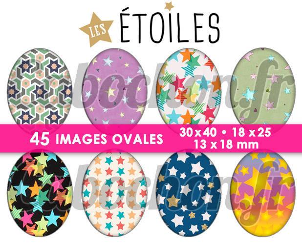 Les Etoiles lll ☆ 45 Images Digitales Numériques OVALES 30x40 18x25 et 13x18 mm Page cabochons