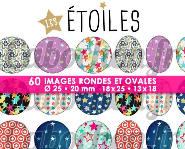 Les Etoiles lll ☆ 60 Images Digitales / Numériques RONDES 25 et 20 mm et OVALES 18x25 et 13x18 mm Page d'images pour cabochons à imprimer