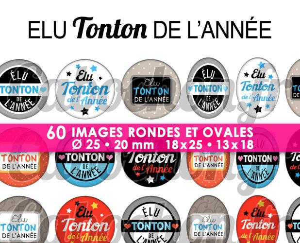 Elu Tonton de l'Année ☆ 60 Images Digitales Numériques RONDES 25 et 20 mm et OVALES 18x25 et 13x18 mm Page d'images pour cabochons