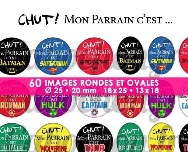 Chut ! Mon Parrain c'est ... Superhéros - Page de collage digital cabochons - 60 images à imprimer
