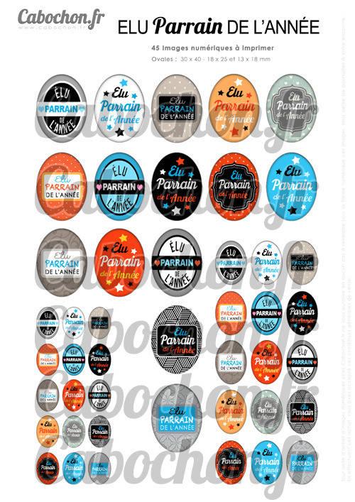 Elu Parrain de l'Année ☆ 45 Images Digitales Numériques OVALES 30x40 18x25 et 13x18 mm Page digitale cabochons