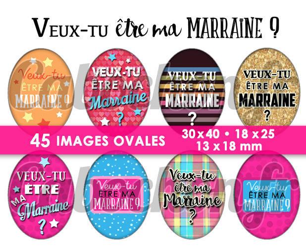 Veux-tu être ma Marraine ? ll ☆ 45 Images Digitales Numériques OVALES 30x40 18x25 et 13x18 mm Page digitale cabochons
