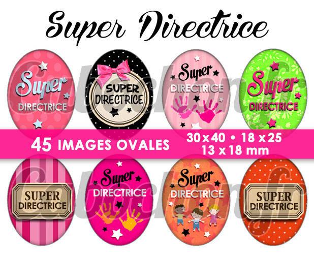 Super Directrice ☆ 45 Images Digitales Numériques OVALES 30x40 18x25 et 13x18 mm Page digitale cabochons