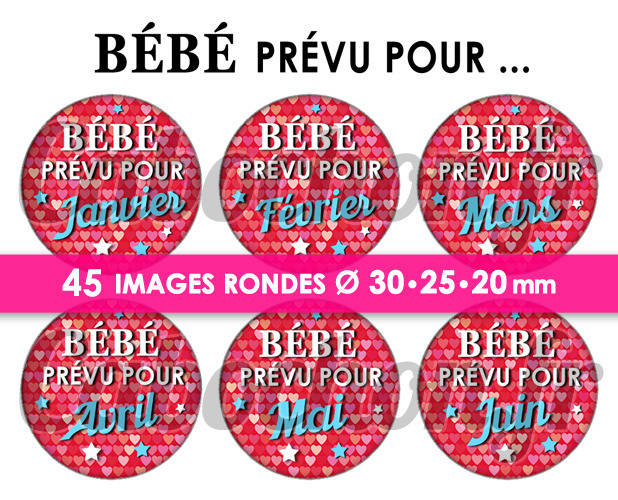 Bébé prévu pour ... lll ☆ 45 Images Digitales Numériques RONDES 30 25 et 20 mm Page de collage digital pour cabochon