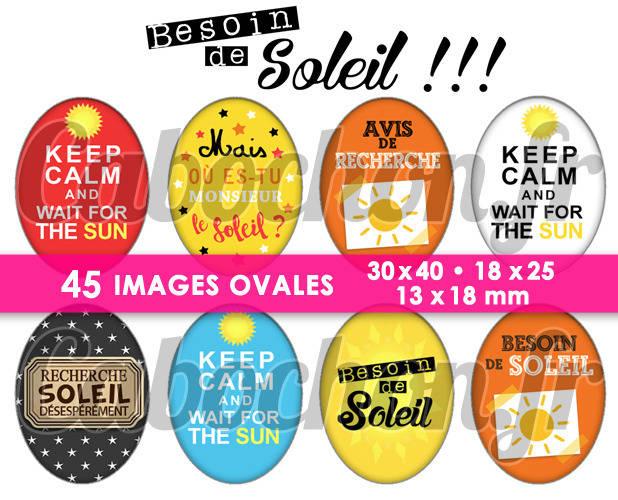 Besoin de Soleil !!! ☆ 45 Images Digitales Numériques OVALES 30x40 18x25 et 13x18 mm Page digitale pour cabochons
