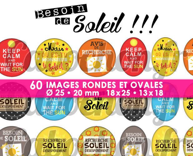 Besoin de Soleil !!! ☆ 60 Images Digitales / Numériques RONDES 25 et 20 mm et OVALES 18x25 et 13x18 mm Page d'images pour cabochons