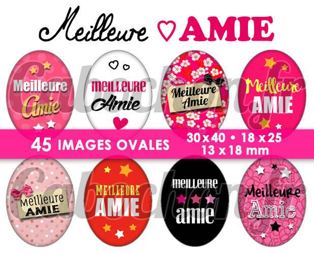 Meilleure Amie ☆ 45 Images Digitales Numériques OVALES 30x40 18x25 et 13x18 mm Page digitale pour cabochons