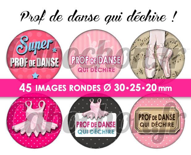 Prof de danse qui déchire ! ☆ 45 Images Digitales Numériques RONDES 30 25 et 20 mm Page de collage digital pour cabochons