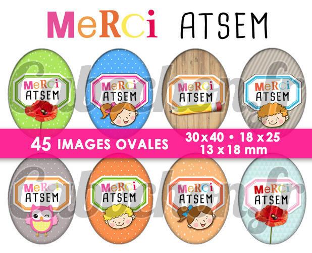 Merci ATSEM lll ☆ 45 Images Digitales Numériques OVALES 30x40 18x25 et 13x18 mm Page digitale pour cabochons