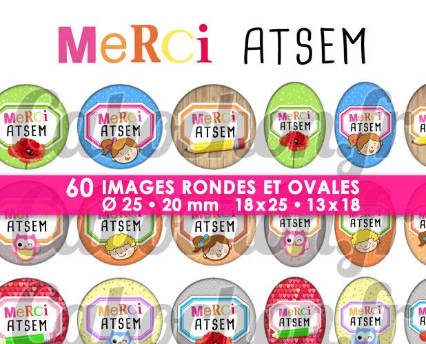 Merci ATSEM lll ☆ 60 Images Digitales / Numériques RONDES 25 et 20 mm et OVALES 18x25 et 13x18 mm Page d'images pour cabochons à imprimer