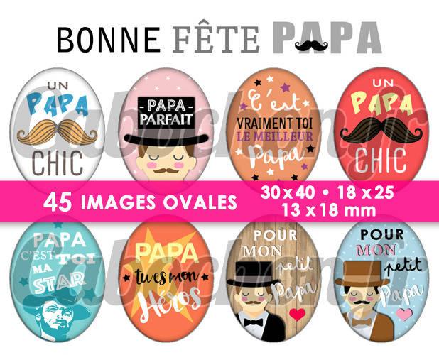 Bonne Fête Papa lV ☆ 45 Images Digitales Numériques OVALES 30x40 18x25 et 13x18 mm Page digitale pour cabochons