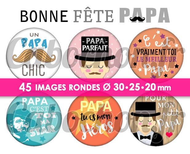 Bonne Fête Papa lV ☆ 45 Images Digitales Numériques RONDES 30 25 et 20 mm Page de collage digital pour cabochons