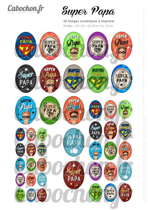 Super Papa ☆ 45 Images Digitales Numériques OVALES 30x40 18x25 et 13x18 mm Page digitale pour cabochons
