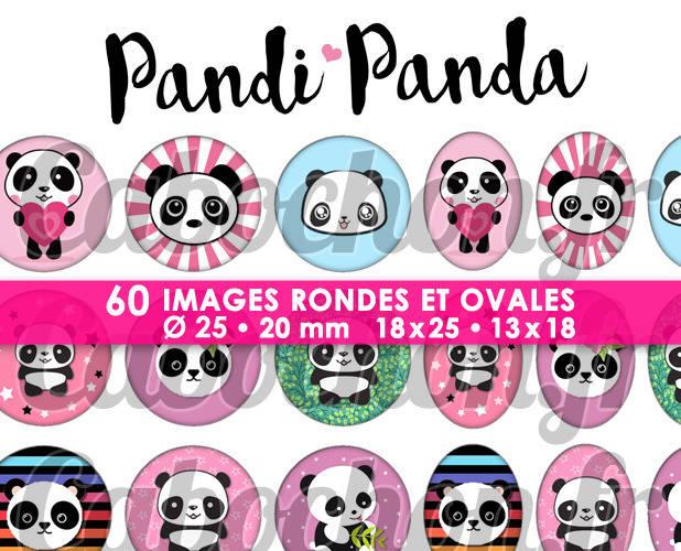 Pandi Panda ☆ 60 Images Digitales Numériques RONDES 25 et 20 mm et OVALES 18x25 et 13x18 mm Page d'images pour cabochons
