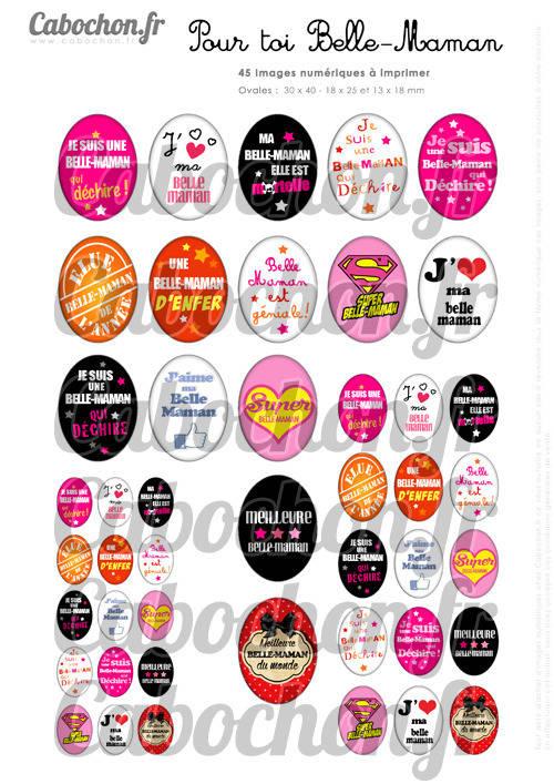 Pour toi Belle-Maman ☆ 45 Images Digitales Numériques OVALES 30x40 18x25 et 13x18 mm Page digitale pour cabochons