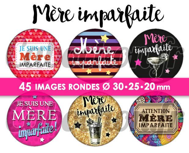 Mère Imparfaite !  ☆ 45 Images Digitales Numériques RONDES 30 25 et 20 mm Page de collage digital pour cabochons