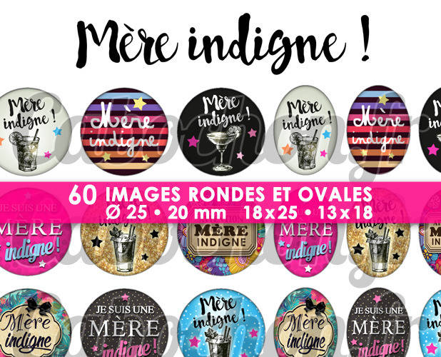 Mère Indigne ! ☆ 60 Images Digitales Numériques RONDES 25 et 20 mm et OVALES 18x25 et 13x18 mm Page d'images pour cabochons