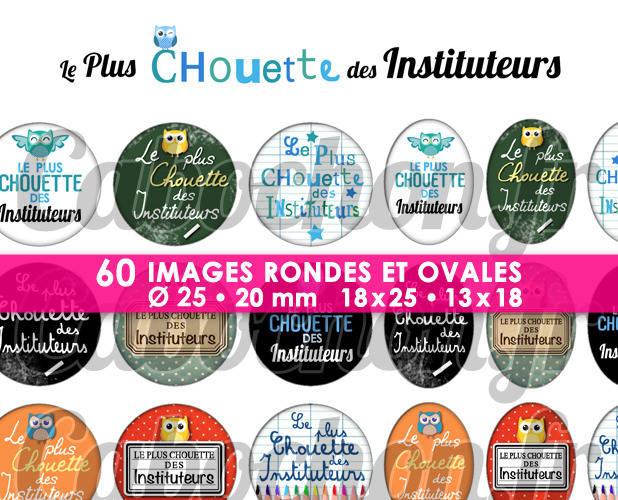 Le Plus Chouette des Instituteurs ☆ 60 Images Digitales Numériques RONDES 25 et 20 mm et OVALES 18x25 et 13x18 mm Page d'images pour cabochons