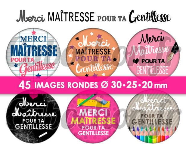 Merci Maîtresse pour ta Gentillesse ☆ 45 Images Digitales Numériques RONDES 30 25 et 20 mm Page de collage digital pour cabochons