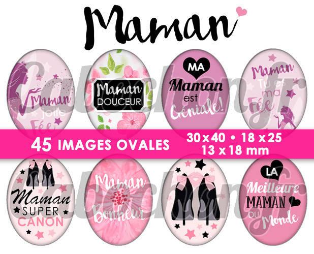 Maman V ☆ 45 Images Digitales Numériques OVALES 30x40 18x25 et 13x18 mm Page digitale pour cabochons