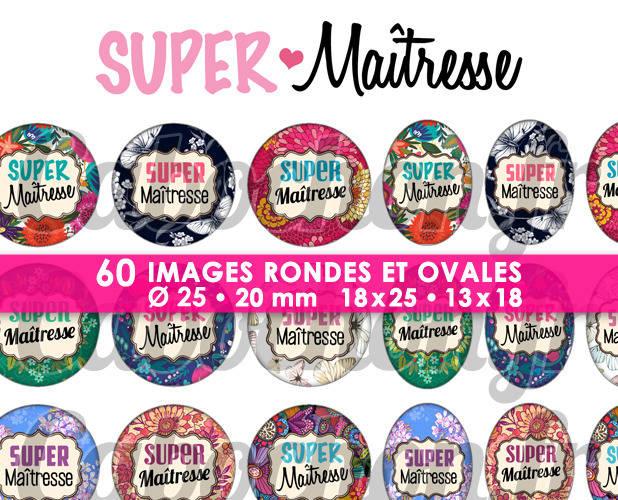 Super Maîtresse lV ☆ 60 Images Digitales Numériques RONDES 25 et 20 mm et OVALES 18x25 et 13x18 mm Page d'images pour cabochons