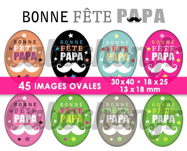 Bonne Fête Papa lll ☆ 45 Images Digitales Numériques OVALES 30x40 18x25 et 13x18 mm Page digitale pour cabochons
