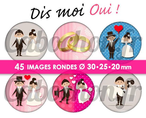 Dis-moi OUI ! ☆ 45 Images Digitales Numériques RONDES 30 25 et 20 mm Page de collage digital pour cabochon