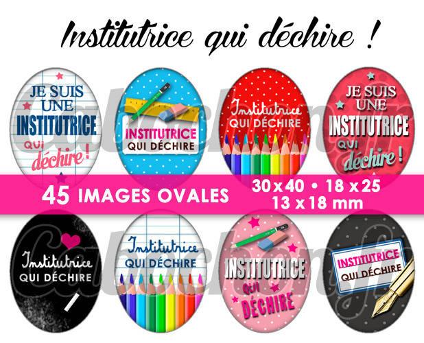 Institutrice qui déchire ! ☆ 45 Images Digitales Numériques OVALES 30x40 18x25 et 13x18 mm Page digitale pour cabochons