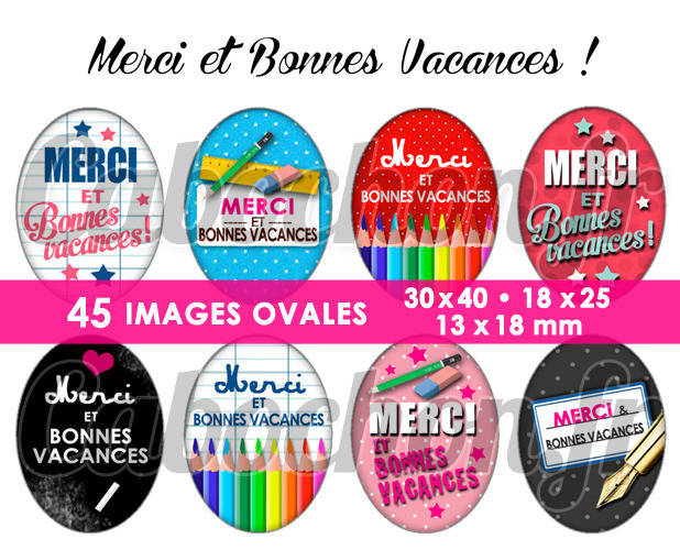 Merci et Bonnes Vacances ! ☆ 45 Images Digitales Numériques OVALES 30x40 18x25 et 13x18 mm Page digitale pour cabochons