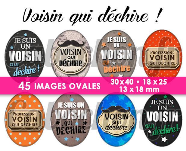 Voisin qui déchire ! ☆ 45 Images Digitales Numériques OVALES 30x40 18x25 et 13x18 mm Page digitale pour cabochons