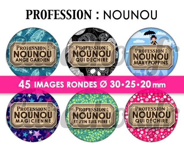 Profession : Nounou ☆ 45 Images Digitales Numériques RONDES 30 25 et 20 mm Page de collage digital pour cabochons