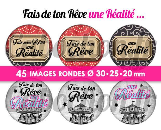 Fais de ton Rêve une Réalité...ll ☆ 45 Images Digitales Numériques RONDES 30 25 et 20 mm Page de collage digital pour cabochons