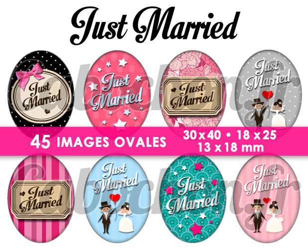 Just Married ☆ 45 Images Digitales Numériques OVALES 30x40 18x25 et 13x18 mm Page digitale pour cabochons