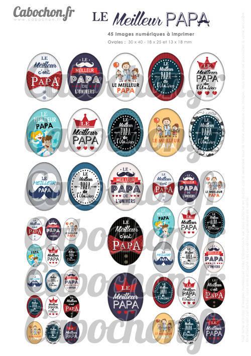 Le Meilleur Papa ☆ 45 Images Digitales Numériques OVALES 30x40 18x25 et 13x18 mm Page digitale pour cabochons