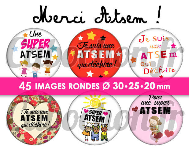 Merci ATSEM !  ☆ 45 Images Digitales Numériques RONDES 30 25 et 20 mm Page de collage digital pour cabochons