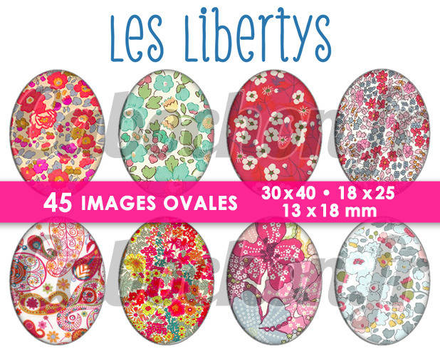 Les Libertys ll ☆ 45 Images Digitales Numériques OVALES 30x40 18x25 et 13x18 mm Page digitale pour cabochons