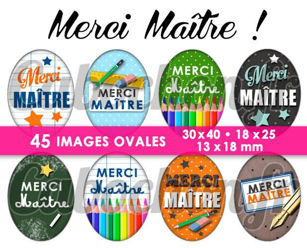 Merci Maître ! ll ☆ 45 Images Digitales Numériques OVALES 30x40 18x25 et 13x18 mm Page digitale pour cabochons