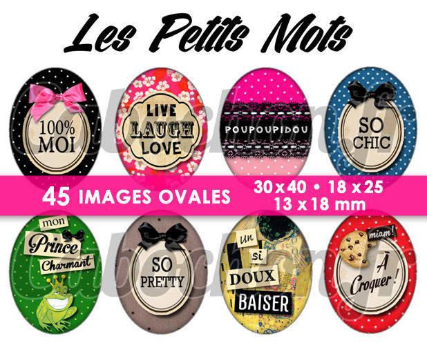 Les Petits Mots lll ☆ 45 Images Digitales Numériques OVALES 30x40 18x25 et 13x18 mm Page digitale pour cabochons