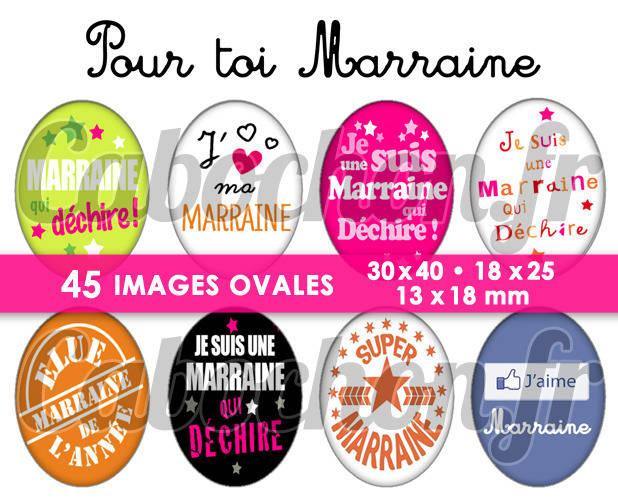 Pour toi Marraine ☆ 45 Images Digitales Numériques OVALES 30x40 18x25 et 13x18 mm Page digitale pour cabochons