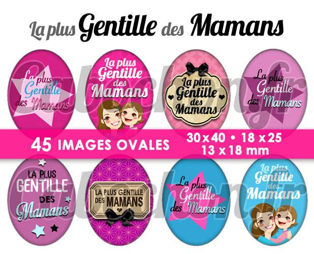 La Plus Gentille des Mamans ☆ 45 Images Digitales Numériques OVALES 30x40 18x25 et 13x18 mm Page digitale pour cabochons