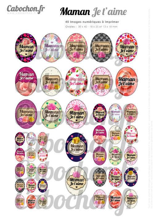 Maman Je t'aime ☆ 45 Images Digitales Numériques OVALES 30x40 18x25 et 13x18 mm Page digitale pour cabochons