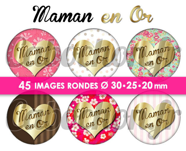 Maman en Or ☆ 45 Images Digitales Numériques RONDES 30 25 et 20 mm Page de collage digital pour cabochons