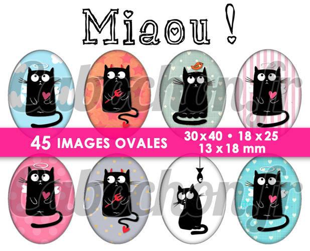 Miaou ! ☆ 45 Images Digitales Numériques OVALES 30x40 18x25 et 13x18 mm Page digitale pour cabochons