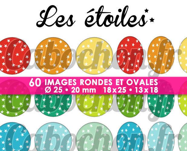 ☆ 60 Images Digitales / Numériques RONDES 25 et 20 mm et OVALES 18x25 et 13x18 mm ° Les Etoiles ° - Page d'images pour cabochons